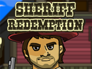 Sheriff Redemption