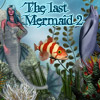 The Last Mermaid 2